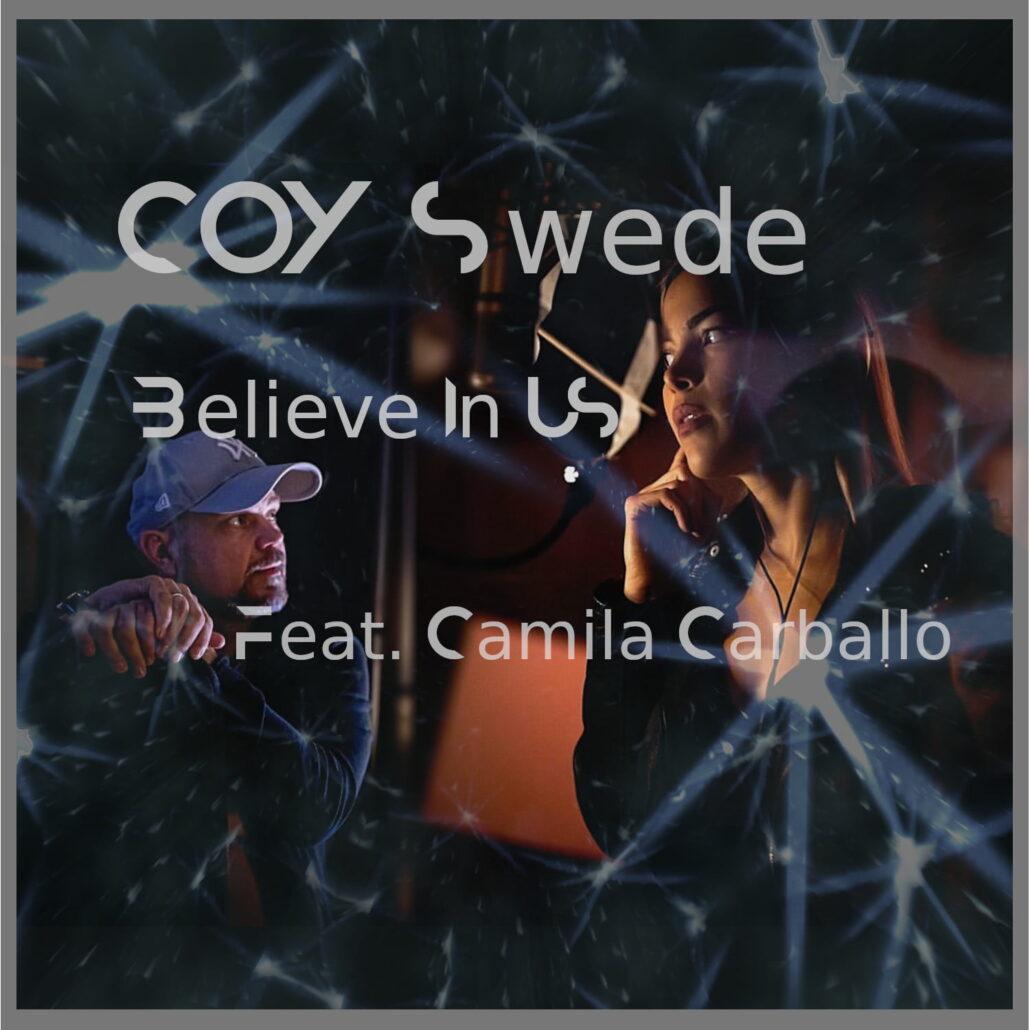 Låten Believe In Us med COY Swede
